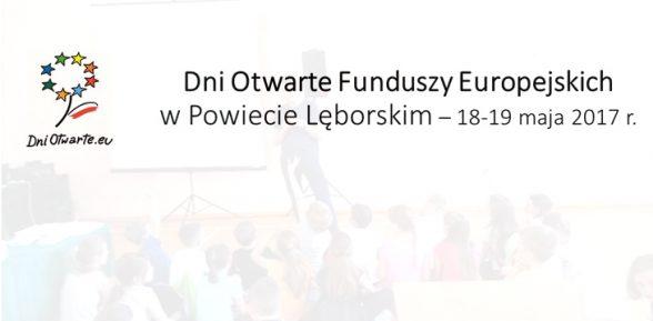 Dni Otwarte Funduszy Europejskich wPowiecie Lęborskim